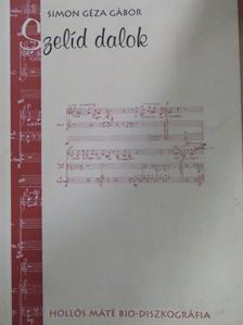 Hollós Máté - Szelíd dalok - CD melléklettel [antikvár]