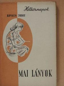 Kovács Judit - Mai lányok [antikvár]