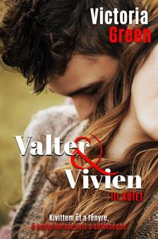 Victoria Green - Valter&Vivien III.