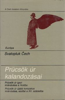 Svatopluk Cech - Prücsök úr kalandozásai [antikvár]