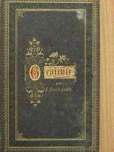 Ferdinand Freiligrath - Gedichte von Ferdinand Freiligrath [antikvár]