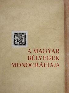 Kostyán Ákos - A magyar bélyegek monográfiája II. [antikvár]
