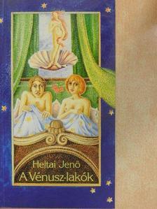 Heltai Jenő - A Vénusz-lakók [antikvár]