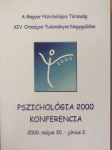 Ágoston Olga - Pszichológia 2000 Konferencia [antikvár]
