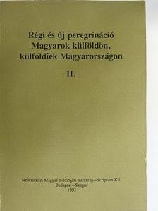A. Sajti Enikő - Régi és új peregrináció II. [antikvár]