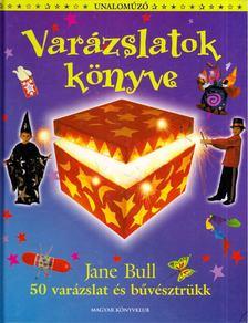 Jane Bull - Varázslatok könyve [antikvár]
