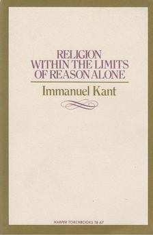 Immanuel Kant - Religion within the Limits of Reason Alone [antikvár]