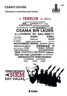 István Csányi - A terror új arca - Terrorizmus és a terrorizmus elleni küzdelem [eKönyv: epub, mobi]