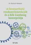 Nikolett Dr. Deutsch - A fenntartható rendszerinnovációk és a Kék Gazdaság koncepciója [eKönyv: epub, mobi]