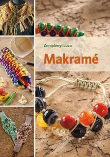 Zemplényi Luca - Makramé