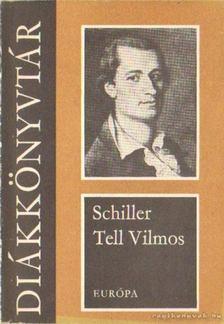 Friedrich Schiller - Tell Vilmos [antikvár]
