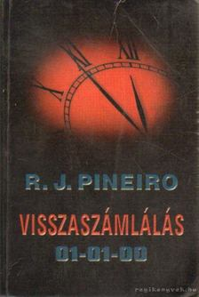 R. J. Pineiro - Visszaszámlálás 01-01-00 [antikvár]