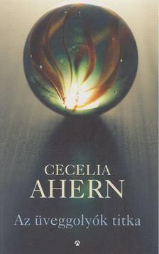 Cecelia Ahern - Az üveggolyók titka [antikvár]