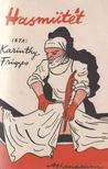 Karinthy Frigyes - Hasműtét [antikvár]