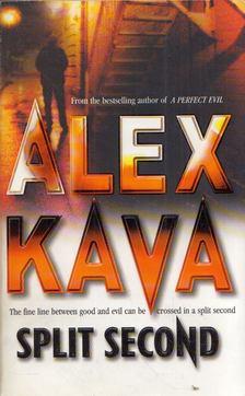 Alex Kava - Split Second [antikvár]