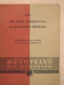 Herbert George Wells - Az elveszett örökség [antikvár]