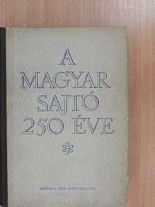 Dezsényi Béla - A magyar sajtó 250 éve I. (töredék) [antikvár]