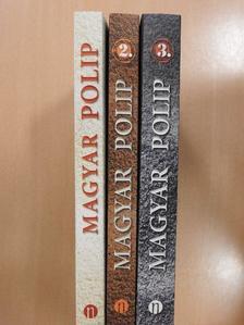 Ara-Kovács Attila - Magyar polip 1-3. (aláírt példány) [antikvár]