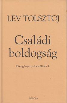 Lev Tolsztoj - Családi boldogság [antikvár]
