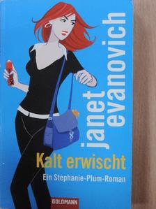 Janet Evanovich - Kalt erwischt [antikvár]