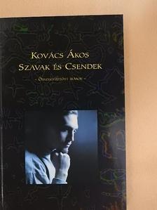 Kovács Ákos - Szavak és csendek [antikvár]