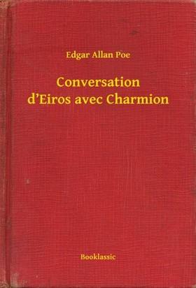 Edgar Allan Poe - Conversation d Eiros avec Charmion