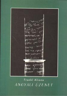 Frankl Aliona - Angyali üzenet [antikvár]
