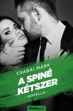 Csabai Márk - A spiné kétszer
