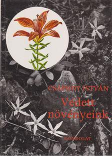 Csapody István - Védett növényeink [antikvár]