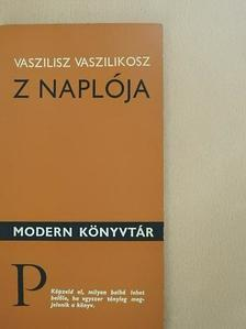 Vaszilisz Vaszilikosz - Z naplója [antikvár]