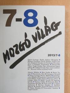 Almási Miklós - Mozgó Világ 2013. július-augusztus [antikvár]