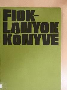 Illyés Gyula - Fiúk-lányok könyve 1979. [antikvár]