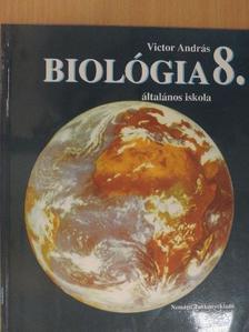Victor András - Biológia 8. [antikvár]