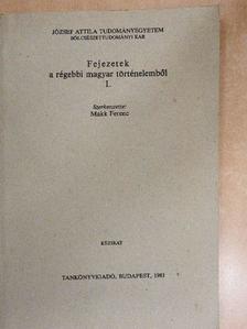 H. Tóth Imre - Fejezetek a régebbi magyar történelemből I. [antikvár]