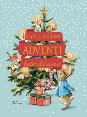 Beatrix Potter - Nyúl Péter adventi kalendáriuma