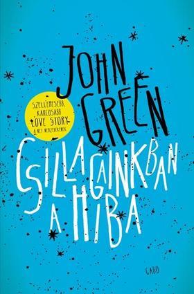John Green - Csillagainkban a hiba - puha borítós