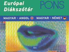 diákok munkáiból összeállítva - PONS EURÓPAI DIÁKSZÓTÁR - MAGYAR-ANGOL, MAGYAR-NÉMET