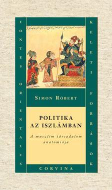Simon Róbert - Politika az iszlámban