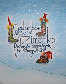 Galambos Berni - Zimankó