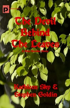 Stephen Goldin Kathleen Sky, - The Devil Behind The Leaves [eKönyv: epub, mobi]