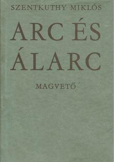 Szentkuthy Miklós - Arc és álarc [antikvár]