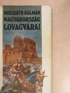 Mikszáth Kálmán - Magyarország lovagvárai [antikvár]