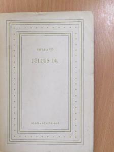 Romain Rolland - Július 14. [antikvár]