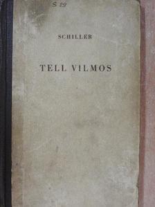Schiller - Tell Vilmos [antikvár]