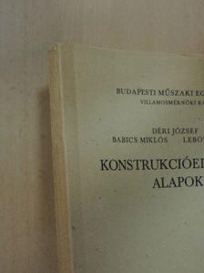 Babics Miklós - Konstrukcióelméleti alapok [antikvár]
