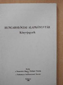 B. Hajtó Zsófia - Hungarológiai alapkönyvtár [antikvár]