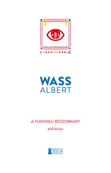 Wass Albert - A funtineli boszorkány - Első könyv