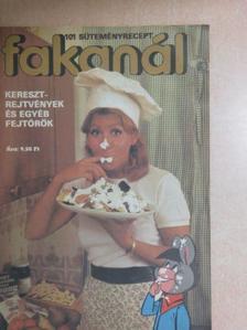 Batta Miklós - Fakanál - 101 süteményrecept [antikvár]