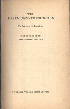 Lehnert, Von Georg - Wir haben uns versprochen [antikvár]