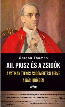 .Gordon Thomas - XII. Piusz és a zsidók